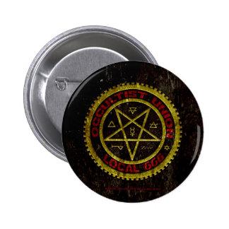 OCCULTIST UNION LOCAL 666    019 6 CM ROUND BADGE