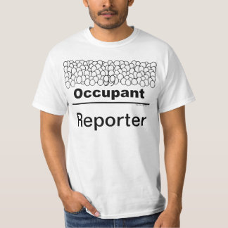 Occupant: Reporter T-Shirt