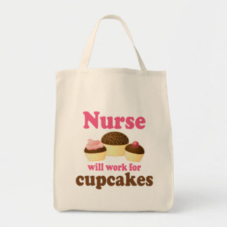 Occupation Will Work For Cupcakes Nurse Grocery Tote Bag