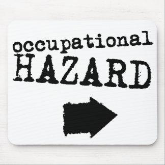 Occupational Hazard Mousepad