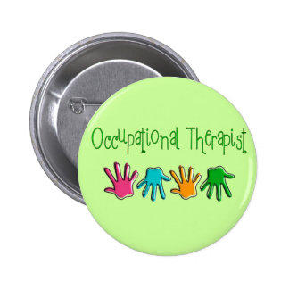 Occupational Therapist Gifts 6 Cm Round Badge