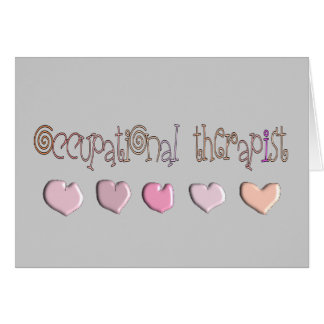 Occupational therapist HEARTS Design Greeting Card
