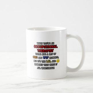 Occupational Therapist OMG WTF LOL Coffee Mug