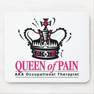 Occupational Therapist - Queen of Pain Mouse Mat