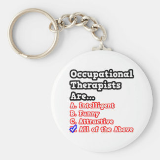 Occupational Therapist Quiz Joke Key Chains