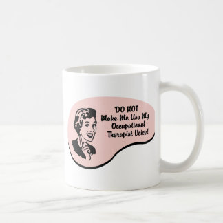 Occupational Therapist Voice Coffee Mug