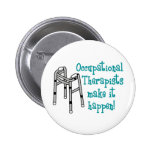 OCCUPATIONAL THERAPISTS BUTTONS