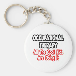 Occupational Therapy...All The Cool Kids Basic Round Button Key Ring