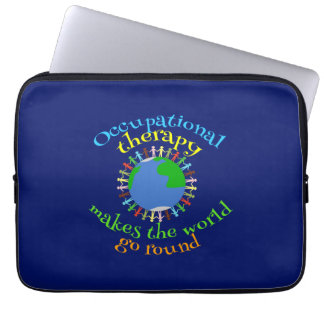 Occupational Therapy Makes the World Go Round Laptop Sleeve