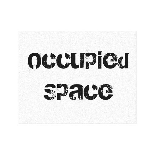 Occupied Space Stretched Canvas Prints