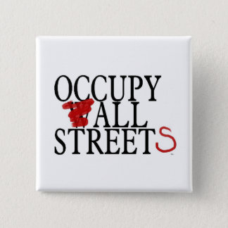 OCCUPY ALL STREETS 15 CM SQUARE BADGE