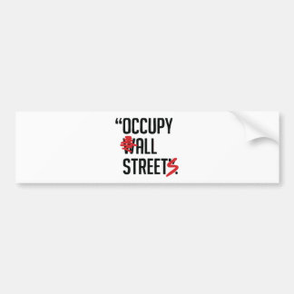 Occupy All Streets Bumper Stickers