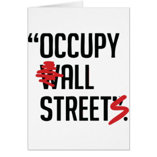 Occupy All Streets Greeting Cards