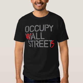 Occupy All Streets - Grey.png Shirt
