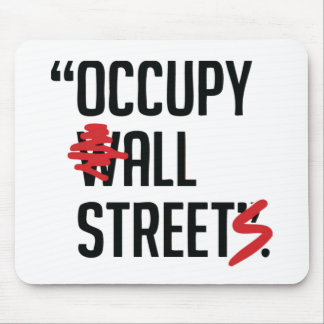 Occupy All Streets Mouse Pads