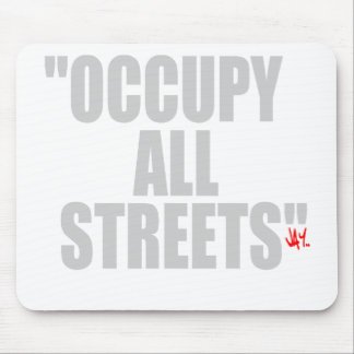 OCCUPY ALL STREETS MOUSEPADS