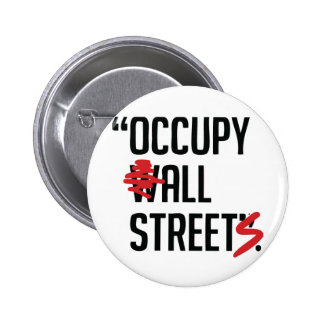Occupy All Streets Pin