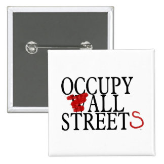 OCCUPY ALL STREETS PINBACK BUTTONS