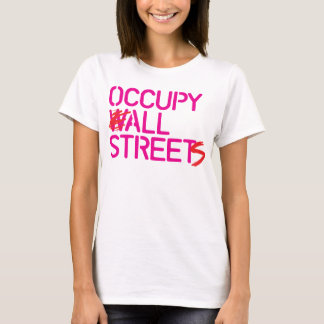 Occupy All Streets - Pink T-Shirt