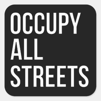 Occupy All Streets Square Sticker