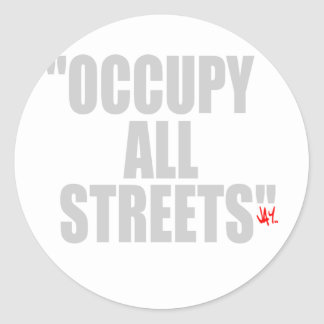 OCCUPY ALL STREETS ROUND STICKER