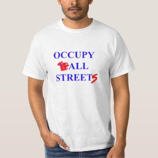 Occupy All Streets Tshirt