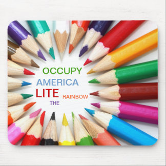 OCCUPY AMERICA LITE THE RAINBOW MOUSE PAD