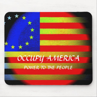 OCCUPY AMERICA POWER TO THE PEOPLE MOUSE PAD