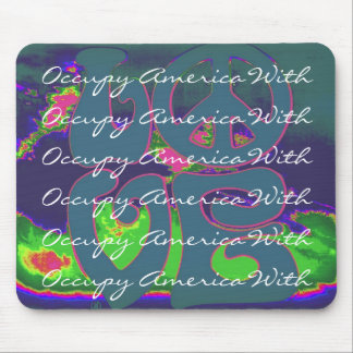 occupy america with love mouse pad