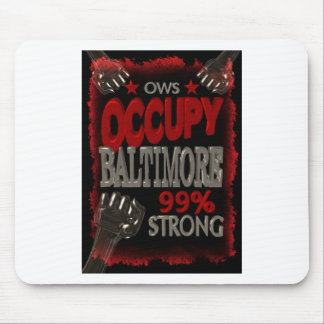 Occupy Baltimore OWS protest 99 percent strong Mouse Pads