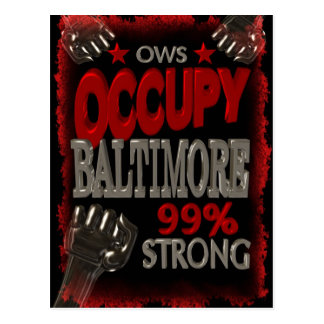 Occupy Baltimore OWS protest 99 percent strong Postcard