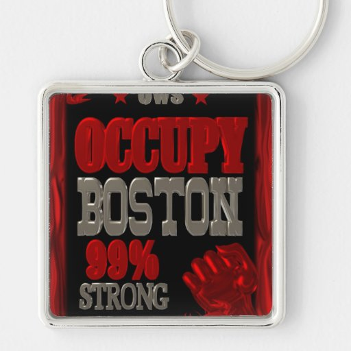 Occupy Boston OWS protest 99 percent strong poster Keychains