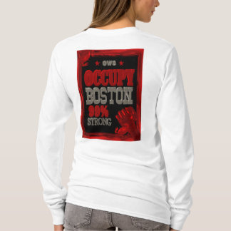 Occupy Boston OWS protest 99 percent strong poster T-Shirt