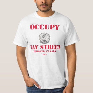 Occupy Canada - The Queen @ Bay Street T-Shirt