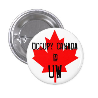 Occupy Canada @ UW-University of Waterloo 3 Cm Round Badge