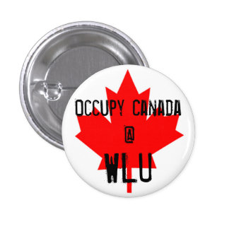 Occupy Canada @ WLU - Wilfrid Laurier University 3 Cm Round Badge