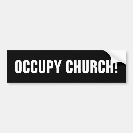 OCCUPY CHURCH BUMPER STICKER