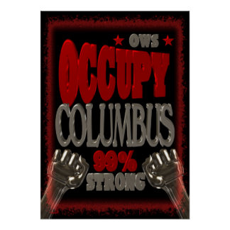 Occupy Columbus OWS protest 99 percent strong Poster