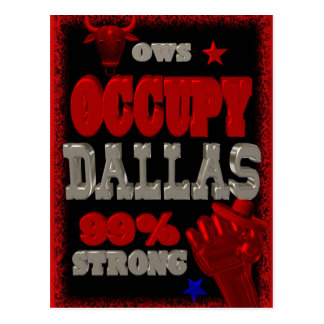 Occupy Dallas OWS protest 99 percent strong Postcard