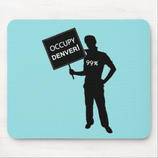 Occupy Denver Sign Mouse Pad