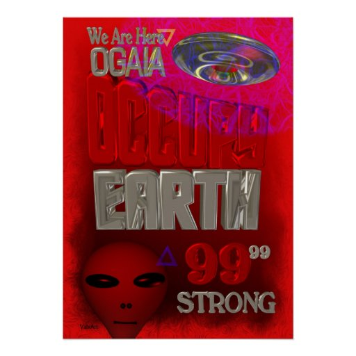 Occupy Earth protest 99 percent strong Posters