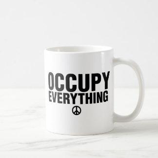 Occupy everything coffee mug