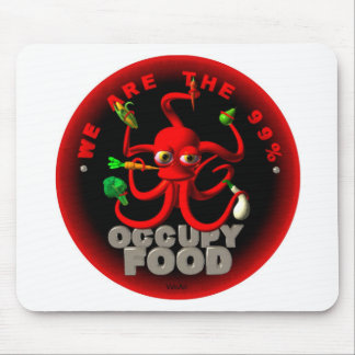 Occupy food- we are the 99 mouse pad