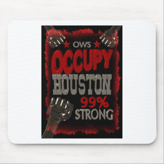 Occupy Houston OWS protest 99 percent strong Mouse Pads