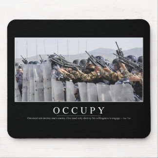 Occupy: Inspirational Quote Mouse Pad