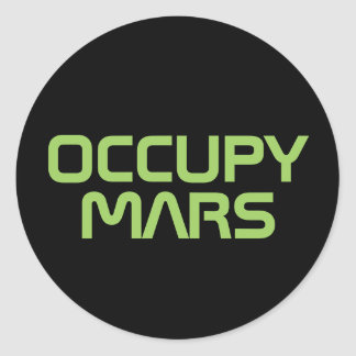 """OCCUPY MARS"" CLASSIC ROUND STICKER"