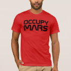 """OCCUPY MARS"" T-Shirt"