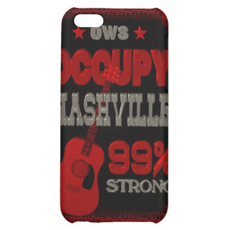 Occupy Nashville OWS protest 99 strong poster Cover For iPhone 5C