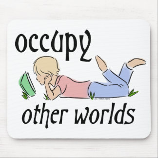 Occupy Other Worlds Mousepads