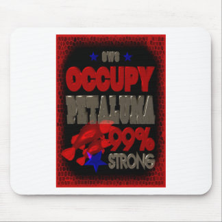 Occupy Petaluma OWS protest 99 strong poster Mouse Pad